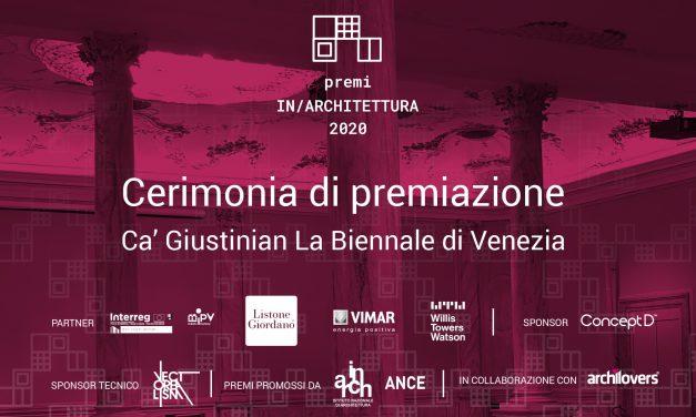Cerimonia nazionale Premi IN/Architettura 2020 a Venezia